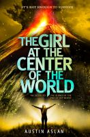 The Girl at the Center of the World