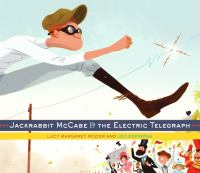 Jackrabbit McCabe and the Electric Telegraph