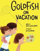 Goldfish on Vacation