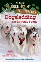 Dogsledding and Extreme Sports
