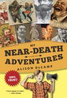My Near-death Adventures