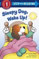 Sleepy Dog, Wake Up!