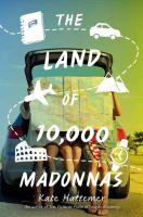 The Land of 10,000 Madonnas