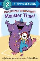 Freckleface Strawberry : Monster Time!