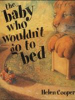 The Baby Who Wouldn't Go to Bed