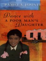 Dance With A Poor Man's Daughter