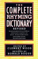 The Complete Rhyming Dictionary Revised Including the Poet's Craft Book
