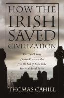 How the Irish Saved Civilization