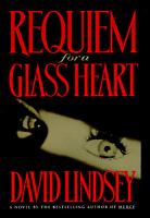 Requiem for A Glass Heart