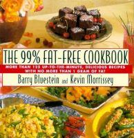 The 99% Fat Free Cookbook