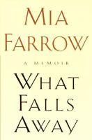 What Falls Away