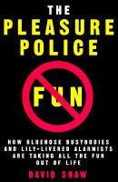 The Pleasure Police