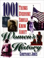 1001 Things Everyone Should Know About Women's History