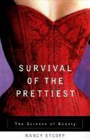 Survival of the Prettiest