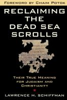 Reclaiming the Dead Sea Scrolls