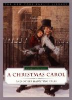 A Christmas Carol, and Other Haunting Tales