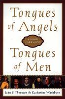 Tongues of Angels, Tongues of Men