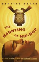 The Haunting of Hip Hop