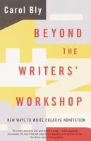 Beyond the Writers' Workshop