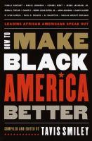 How to Make Black America Better