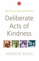 Deliberate Acts Of Kindness