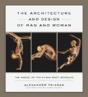 Architecture and Design of the Human Body