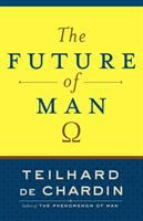 The Future of Man