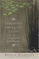 Forgotten Among the Lilies