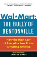 Wal-mart, the Bully of Bentonville