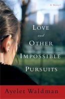 Love and Other Impossible Pursuits
