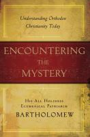 Encountering the Mystery