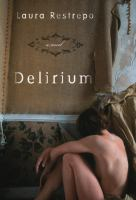 Delirium :ba Novel