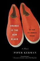 Cover of Orange is the New Black: