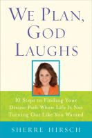 We Plan, God Laughs