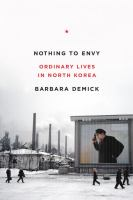 Nothing to envy : ordinary lives in North Korea