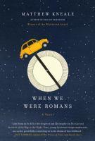 When We Were Romans