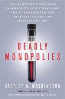 Deadly Monopolies