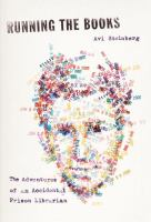Running the Books, by Avi Steinberg