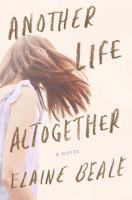 Another Life Altogether