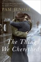The Things We Cherished