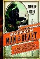 Between Man and Beast
