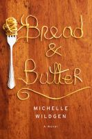 Cover of Bread and Butter