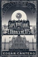 The supernatural enhancements : a novel
