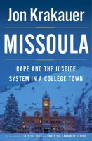 Missoula: Rape & the Justice System in a College Town, by Jon Krakauer