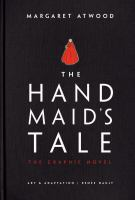 The handmaid's tale. Paperback and graphic novel editions.