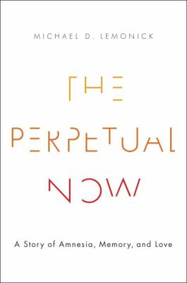 The Perpetual Now