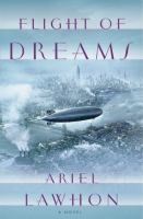 Flight of Dreams, by Ariel Lawhon