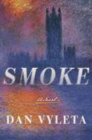 Smoke : a novel