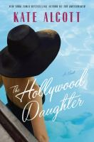 The Hollywood daughter : a novel