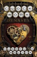 The Clockwork Dynasty